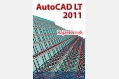 AutoCAD LT 2011 - Rajzelemek (angol)