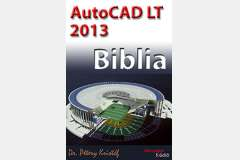 AutoCAD LT 2013 - Biblia (angol)