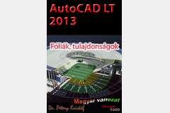 AutoCAD LT 2013 - Fóliák, tulajdonságok (magyar)