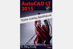 AutoCAD LT 2015 - Testre szabás (magyar)