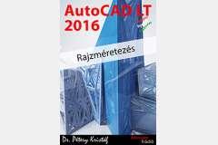 AutoCAD LT 2016 - Rajzméretezés (magyar)