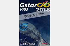 GstarCAD 2018 Pro - Blokkok, Xrefek (magyar változat)