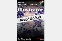 Illustrator CC 2015 - Kezdő lépések (magyar)