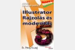 Illustrator CS5 - Rajzolás és módosítás (magyar)