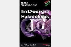 InDesign CC - Haladóknak (magyar)