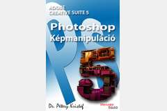 Photoshop CS5 - Képmanipuláció