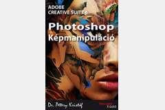 Photoshop CS6 - Képmanipuláció (magyar)