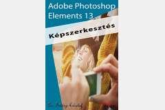 Photoshop Elements 13 - Képszerkesztés