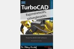 TurboCAD Deluxe 2D/3D 2017 - Rajzméretezés és szövegkezelés