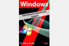 Windows 7 - Hálózatkezelés, hibaelhárítás, hangolás